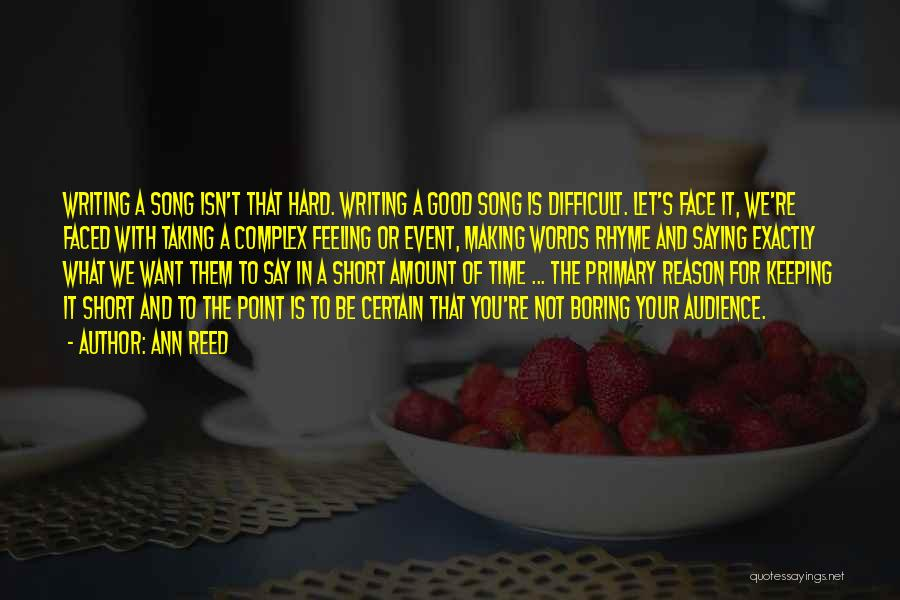 Short Good Time Quotes By Ann Reed