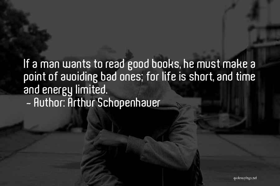 Short Good Time Quotes By Arthur Schopenhauer