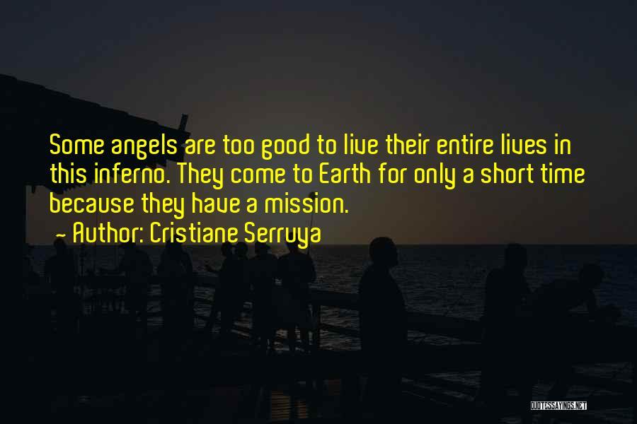 Short Good Time Quotes By Cristiane Serruya