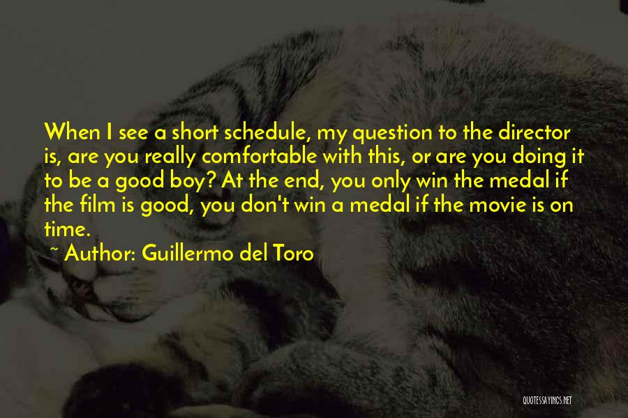 Short Good Time Quotes By Guillermo Del Toro