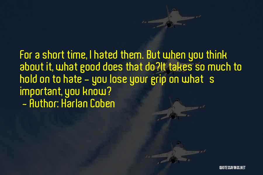 Short Good Time Quotes By Harlan Coben