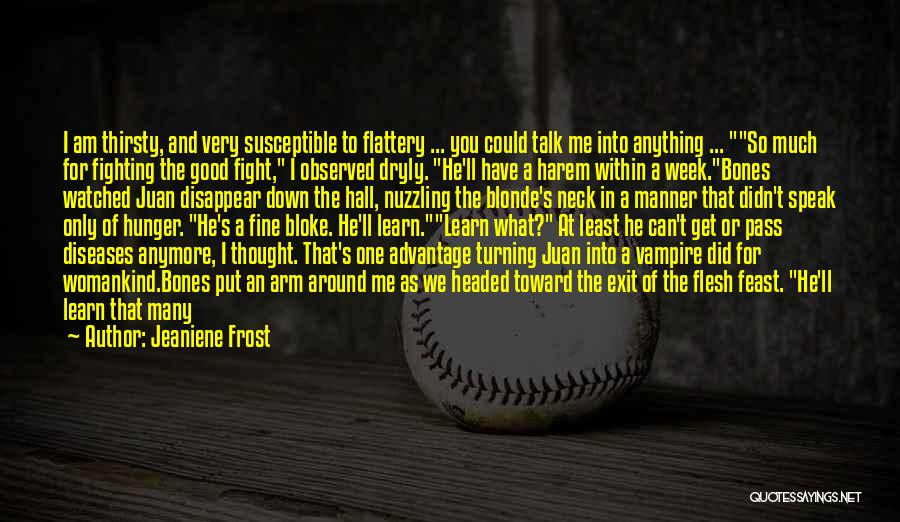 Short Good Time Quotes By Jeaniene Frost