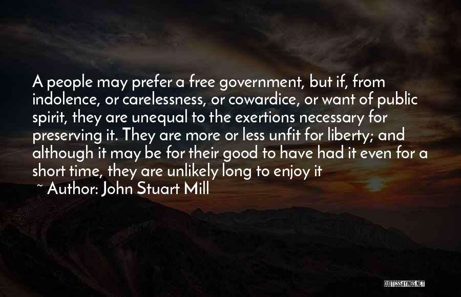 Short Good Time Quotes By John Stuart Mill