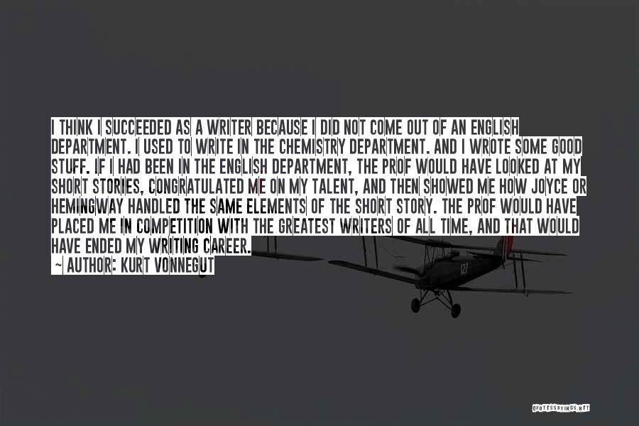 Short Good Time Quotes By Kurt Vonnegut
