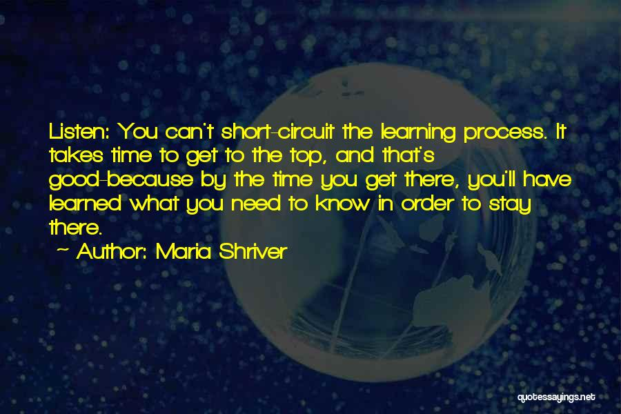 Short Good Time Quotes By Maria Shriver