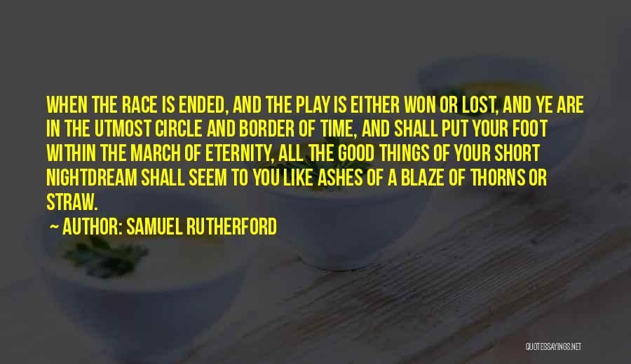 Short Good Time Quotes By Samuel Rutherford