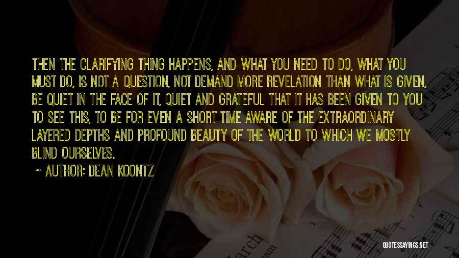 Short Gratitude Quotes By Dean Koontz