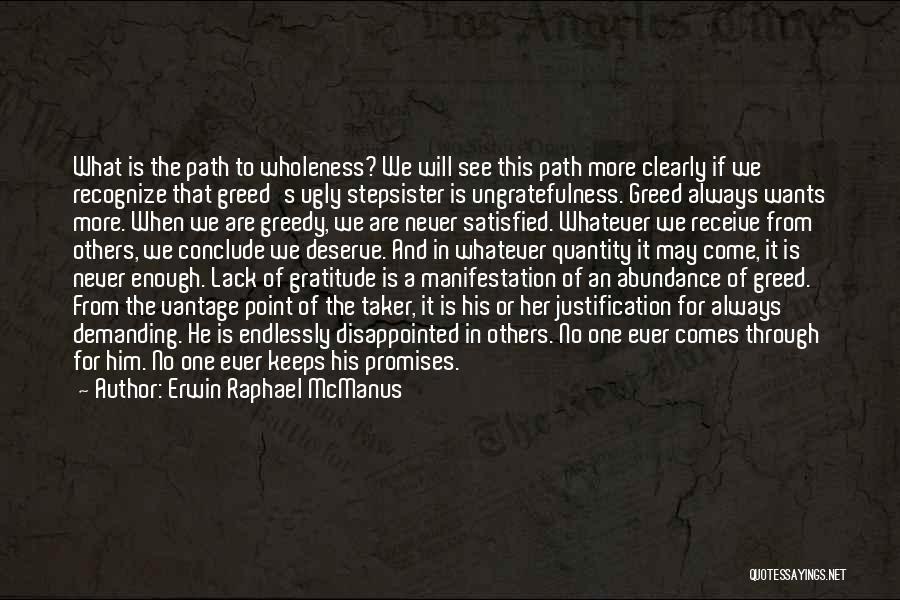 Short Gratitude Quotes By Erwin Raphael McManus
