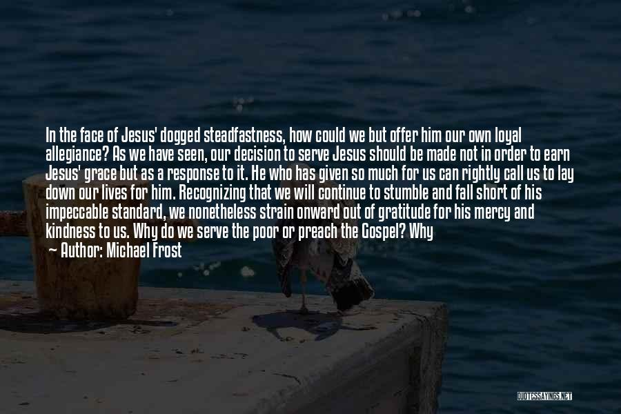 Short Gratitude Quotes By Michael Frost