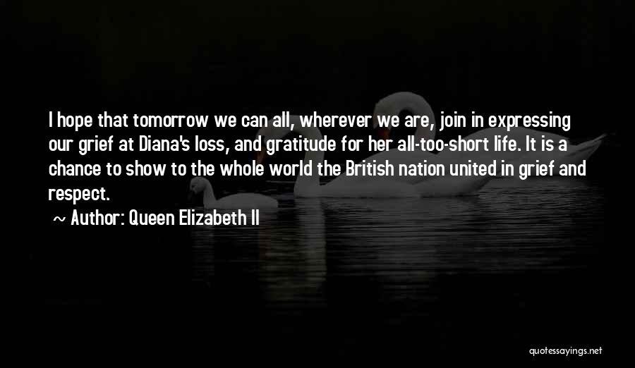 Short Gratitude Quotes By Queen Elizabeth II