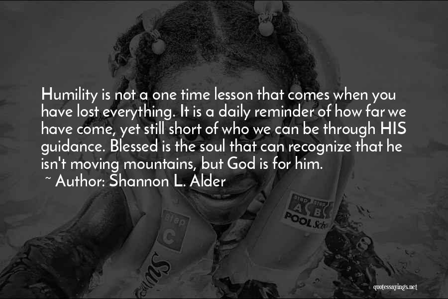 Short Gratitude Quotes By Shannon L. Alder