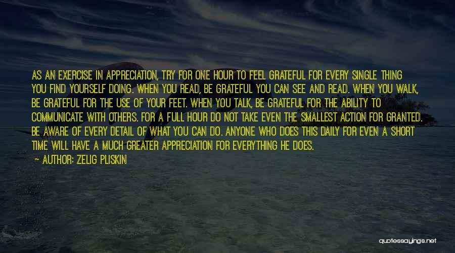 Short Gratitude Quotes By Zelig Pliskin