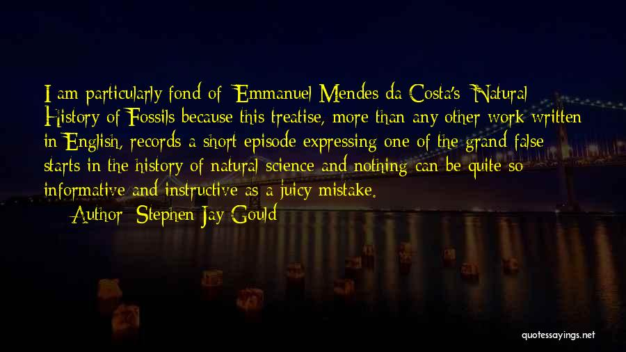 Short Informative Quotes By Stephen Jay Gould