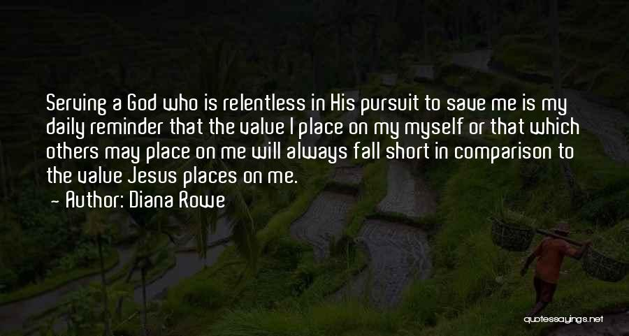 Short Inspirational Attitude Quotes By Diana Rowe