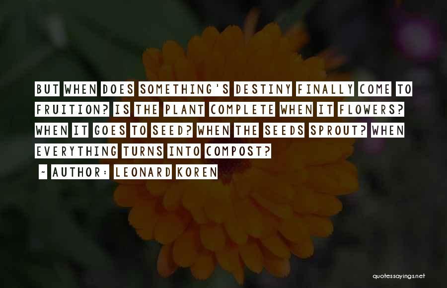Short Inspirational Attitude Quotes By Leonard Koren