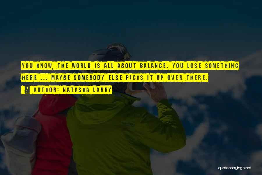 Short Inspirational Attitude Quotes By Natasha Larry