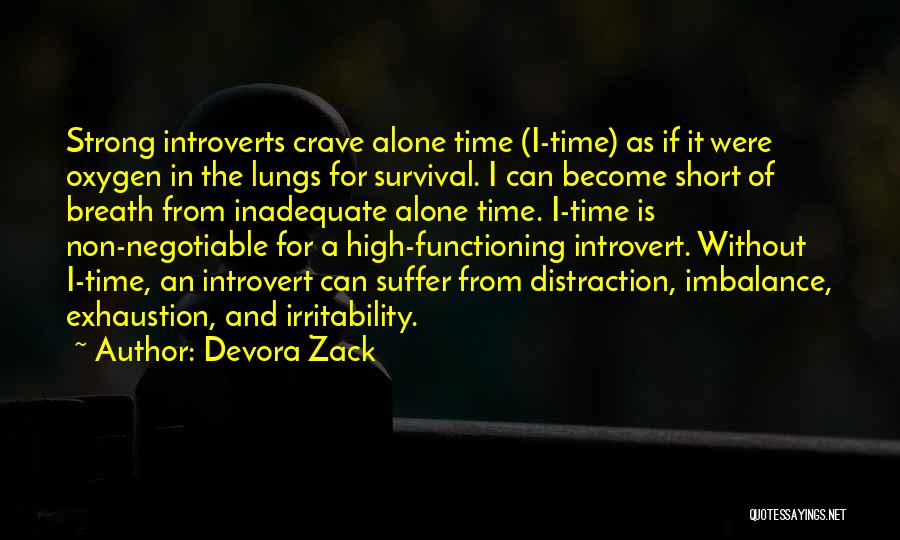 Short Introvert Quotes By Devora Zack