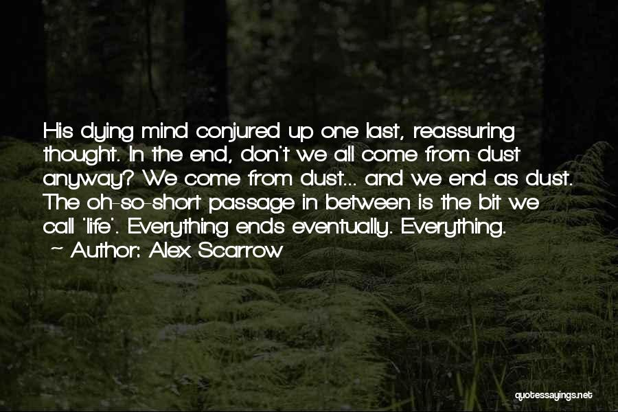 Short Life And Death Quotes By Alex Scarrow