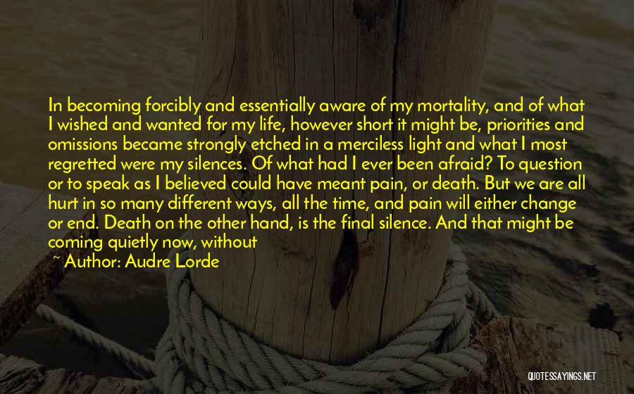 Short Life And Death Quotes By Audre Lorde