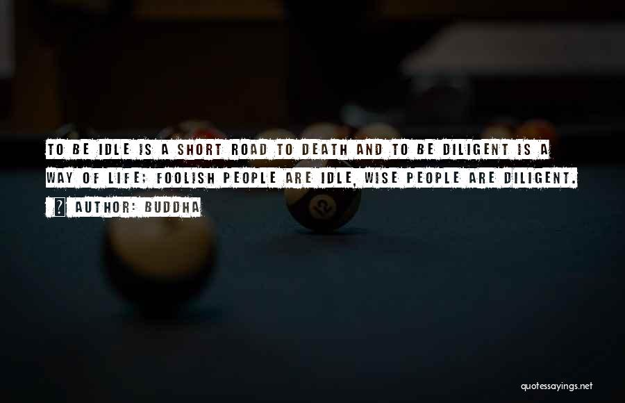 Short Life And Death Quotes By Buddha