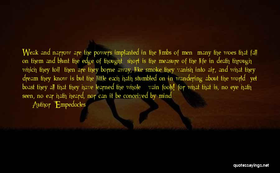 Short Life And Death Quotes By Empedocles