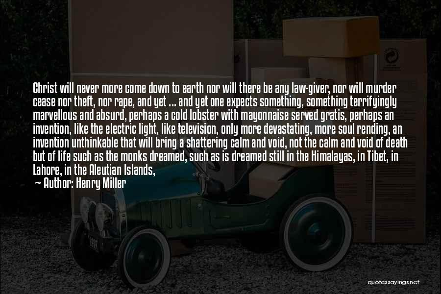 Short Life And Death Quotes By Henry Miller
