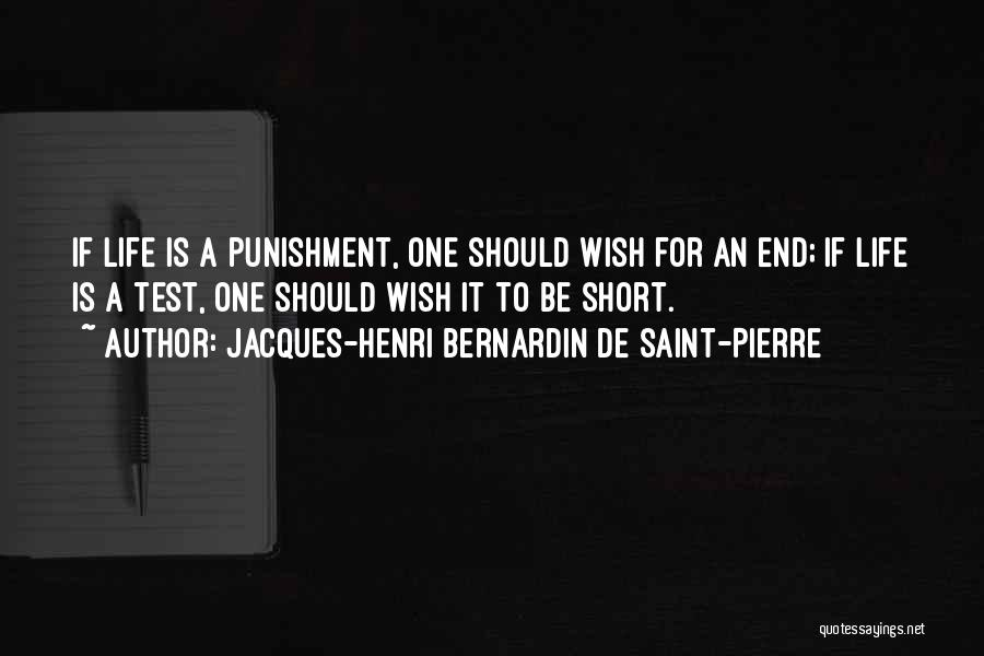 Short Life And Death Quotes By Jacques-Henri Bernardin De Saint-Pierre