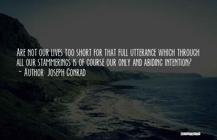 Short Life And Death Quotes By Joseph Conrad