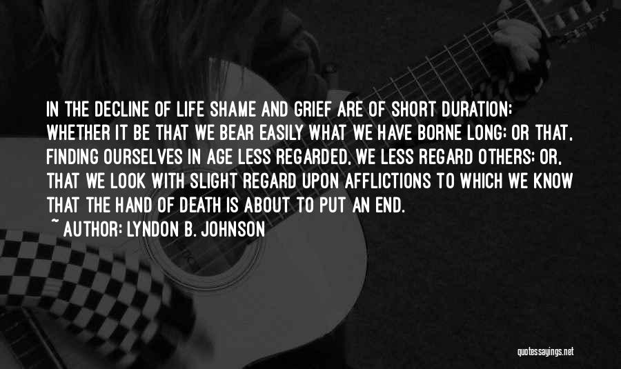 Short Life And Death Quotes By Lyndon B. Johnson