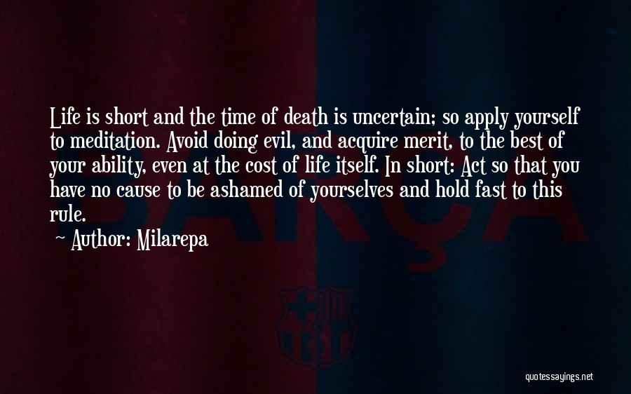 Short Life And Death Quotes By Milarepa