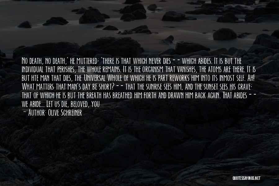 Short Life And Death Quotes By Olive Schreiner