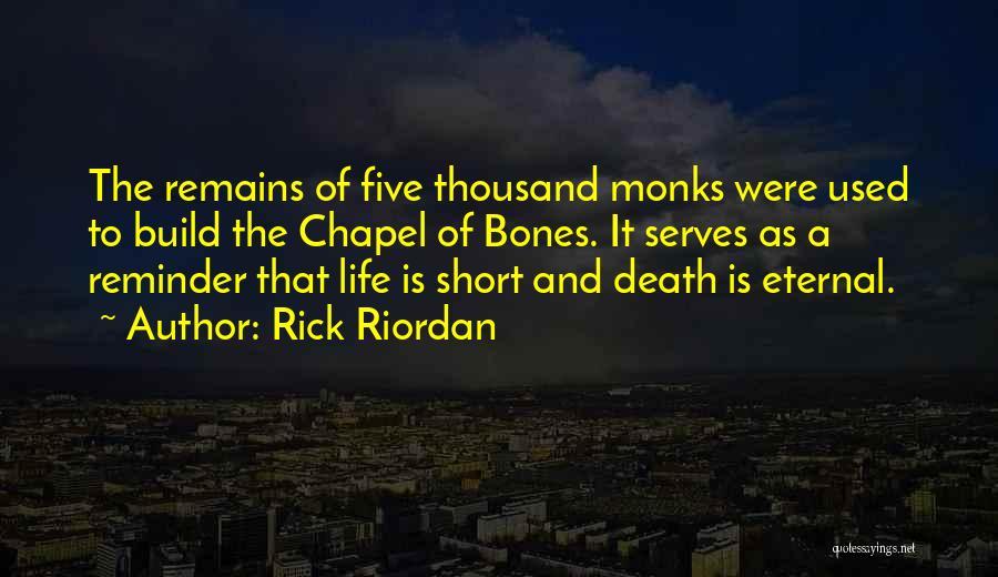 Short Life And Death Quotes By Rick Riordan