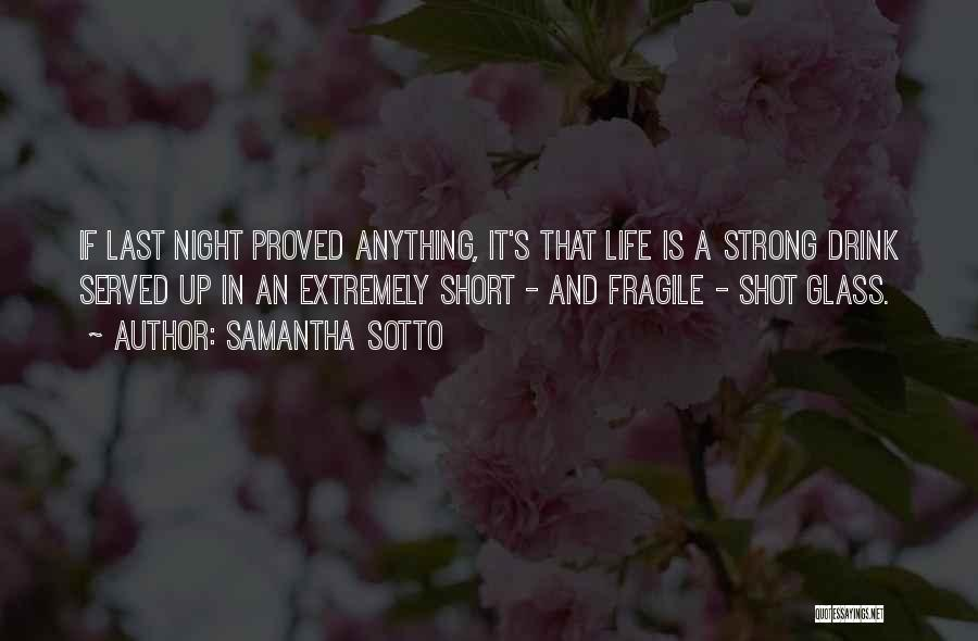 Short Life And Death Quotes By Samantha Sotto