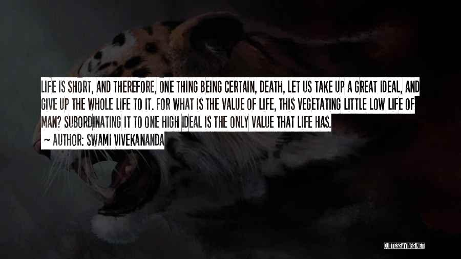 Short Life And Death Quotes By Swami Vivekananda