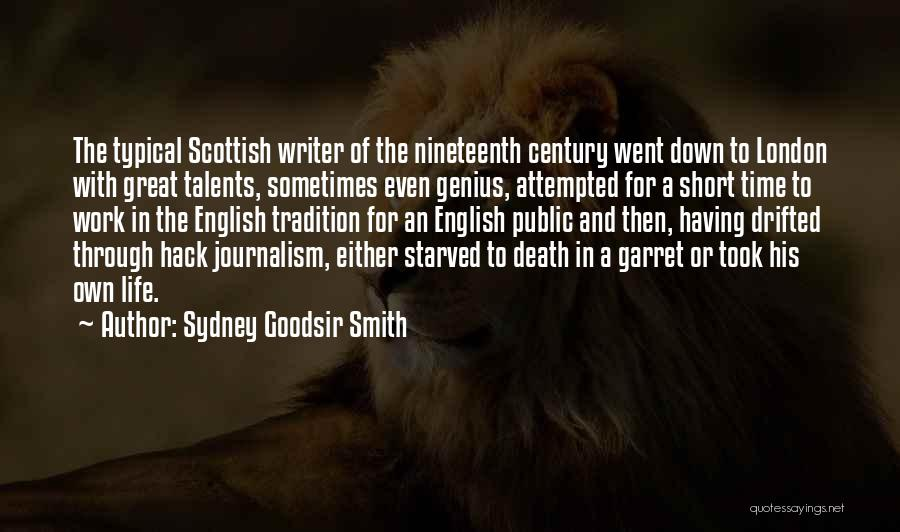 Short Life And Death Quotes By Sydney Goodsir Smith