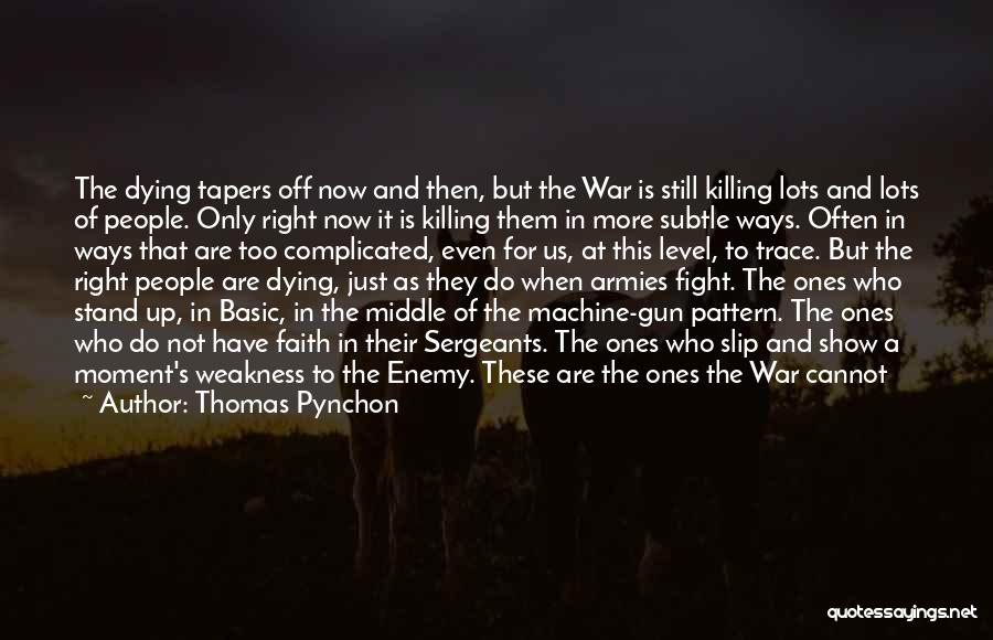 Short Life And Death Quotes By Thomas Pynchon