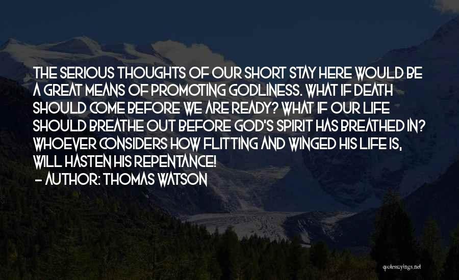 Short Life And Death Quotes By Thomas Watson