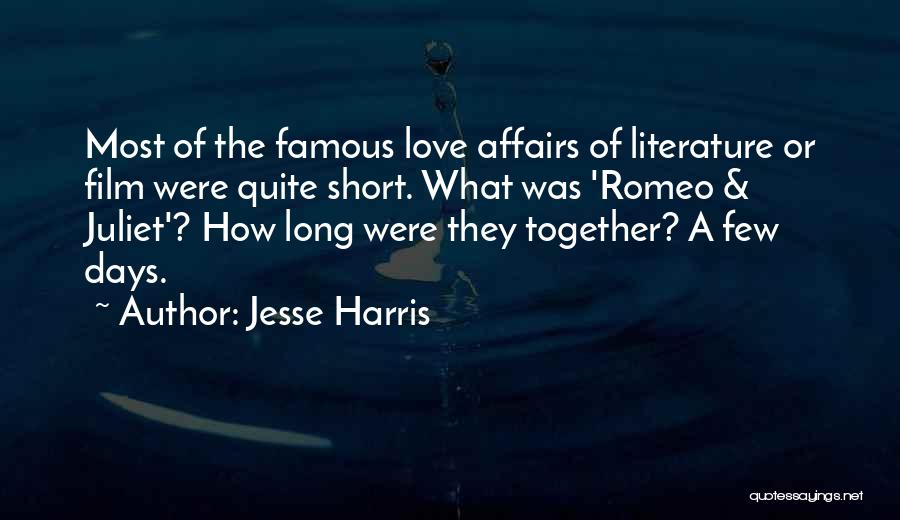 Short Love Affairs Quotes By Jesse Harris