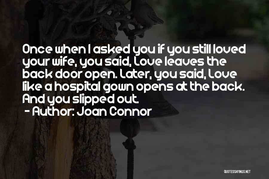 Short Love Affairs Quotes By Joan Connor