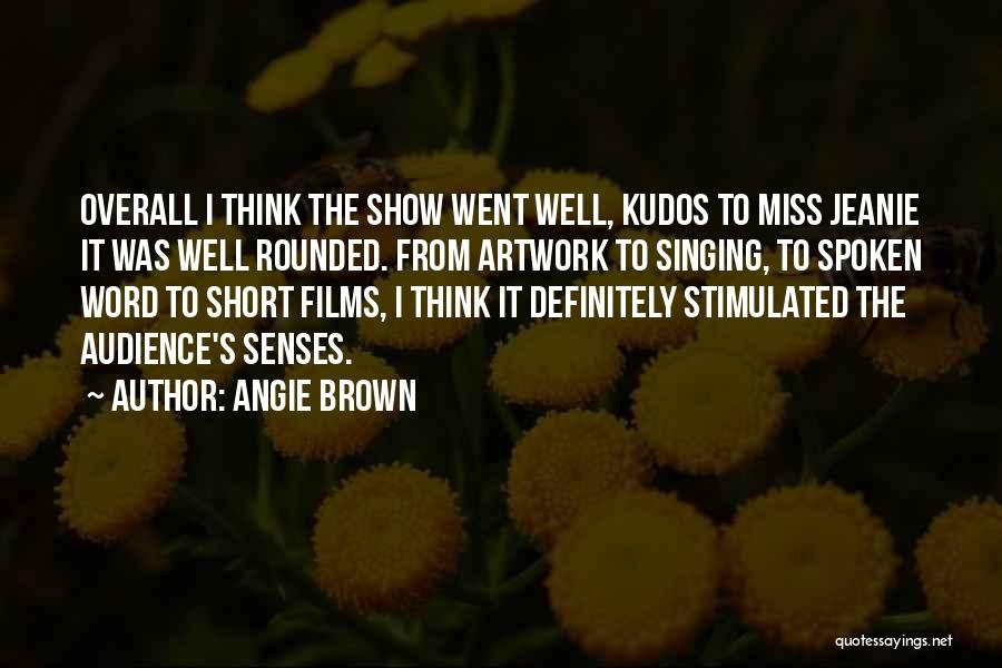 Short Missing Him Quotes By Angie Brown