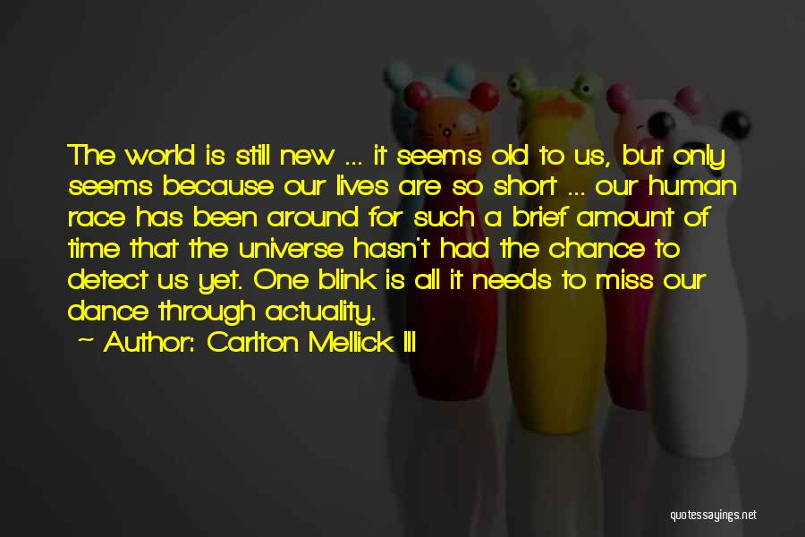 Short Missing Him Quotes By Carlton Mellick III