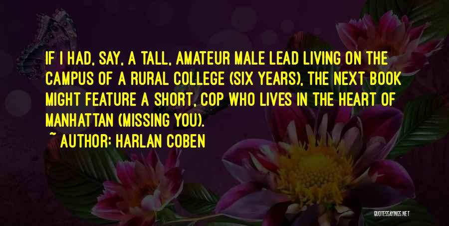 Short Missing Him Quotes By Harlan Coben