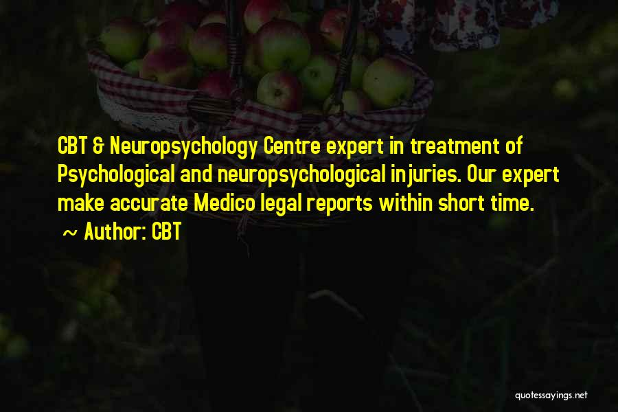 Short Neuropsychology Quotes By CBT