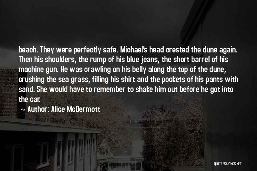 Short Pants Quotes By Alice McDermott