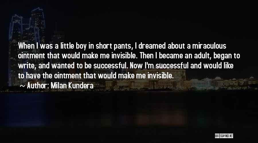 Short Pants Quotes By Milan Kundera
