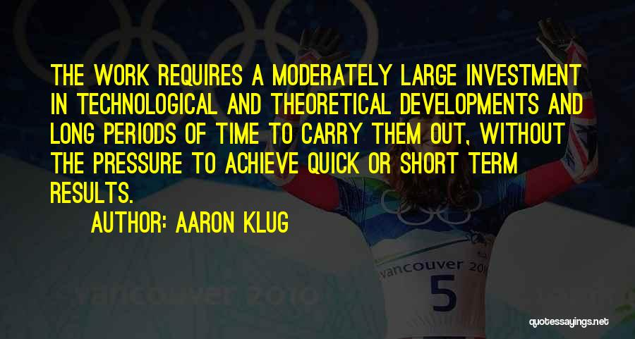 Short Quick Quotes By Aaron Klug