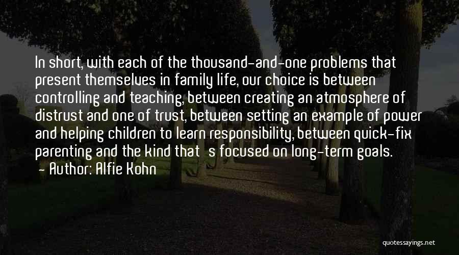 Short Quick Quotes By Alfie Kohn