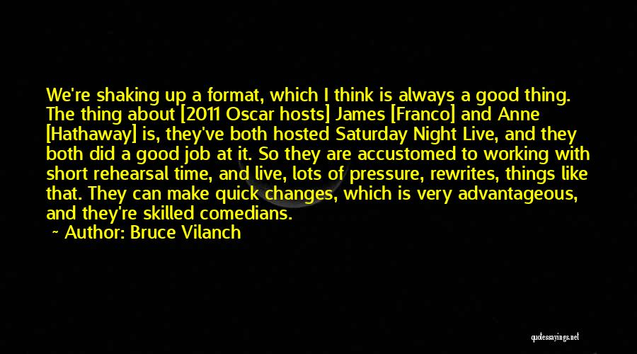 Short Quick Quotes By Bruce Vilanch