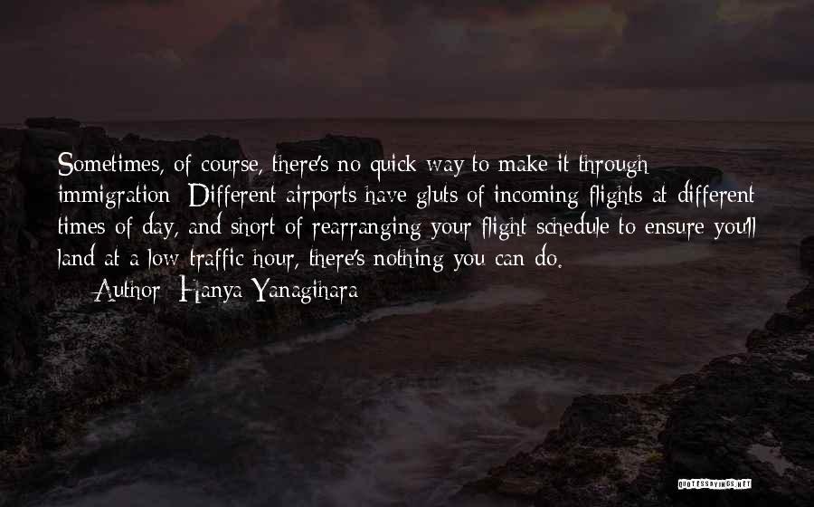 Short Quick Quotes By Hanya Yanagihara