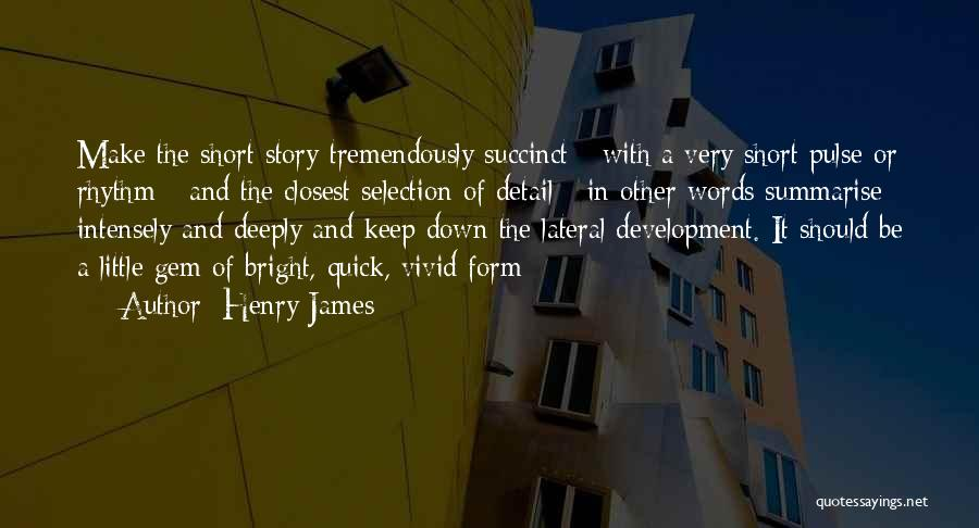 Short Quick Quotes By Henry James